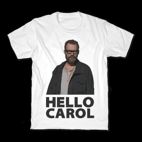 Hello Carol Kids T-Shirt