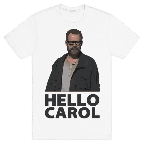 Hello Carol Mens T-Shirt
