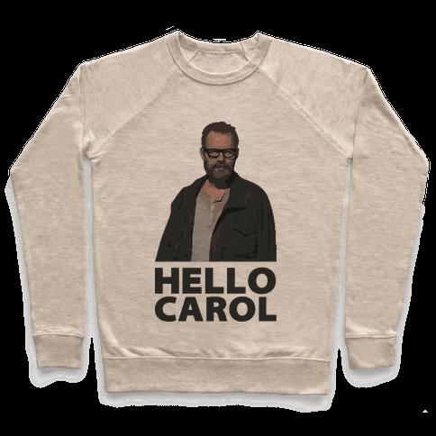 Hello Carol Pullover