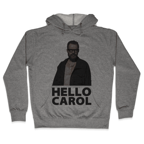 Hello Carol Hooded Sweatshirt