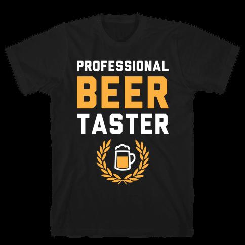 Pro Beer Taster Mens T-Shirt