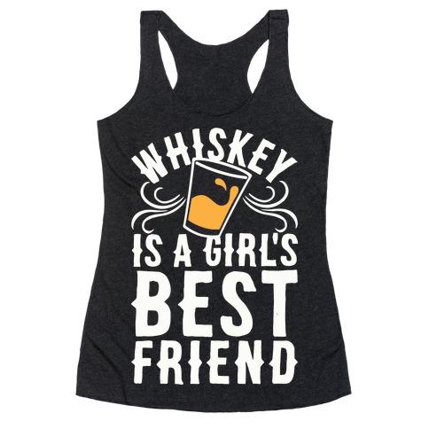 Whiskey Is A Girl's Best Friend Racerback Tank Top