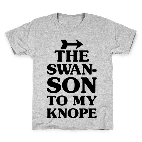 The Swanson To My Knope Kids T-Shirt