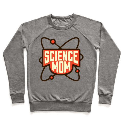 Science Mom Pullover