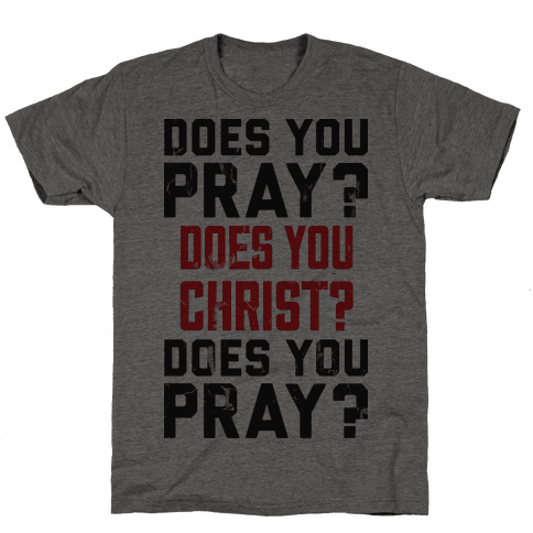 Does You Pray