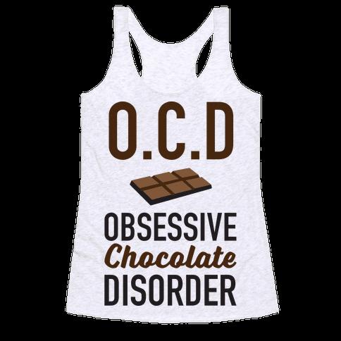 OCD Obsessive Chocolate Disorder