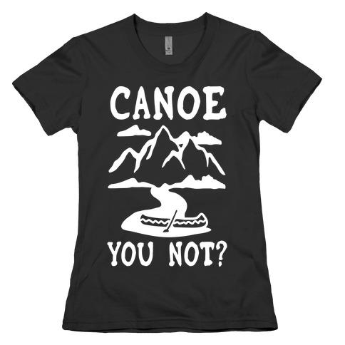 Canoe You Not Womens T-Shirt