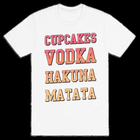 Cupcakes Vodka Hakuna Matata Mens T-Shirt