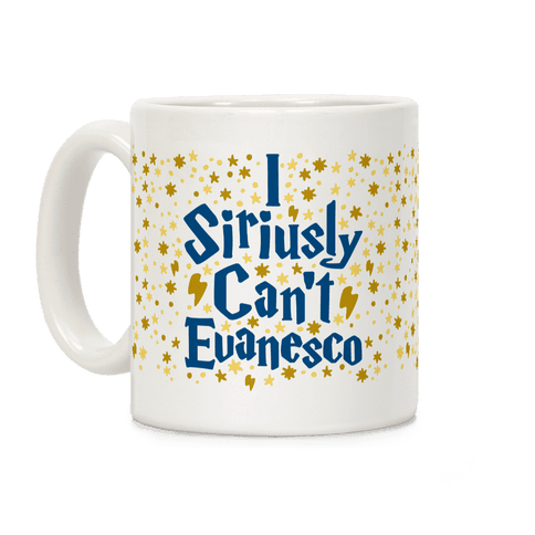 I Siriusly Can't Evanesco Coffee Mug