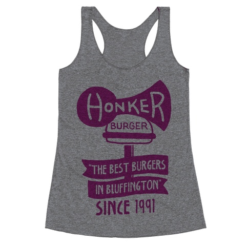 The Honker Burger Tee Racerback Tank Top