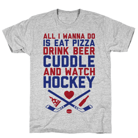 Pizza, Beer, Cuddling, And Hockey Mens T-Shirt