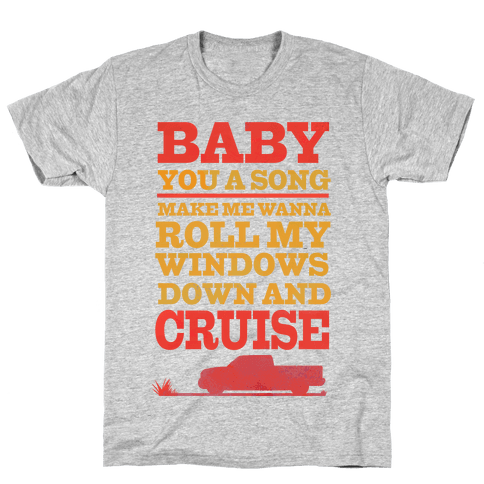 Baby You a Song  Mens T-Shirt