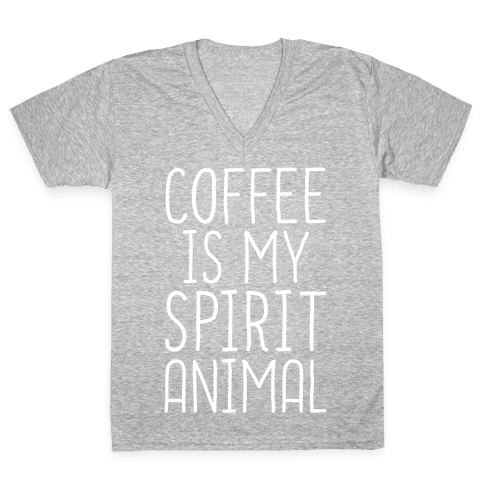 Coffee Is My Spirit Animal V-Neck Tee Shirt