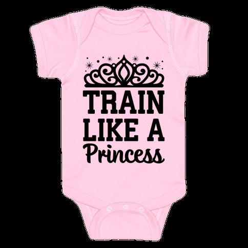 Train Like A Princess Baby Onesy