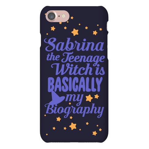 Sabrina The Teenage Witch is My Biography Phone Case