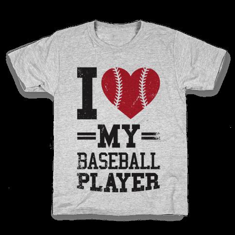 I Love My Baseball Player Kids T-Shirt