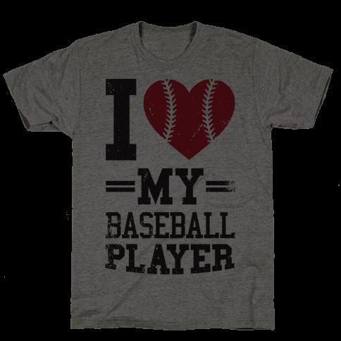 I Love My Baseball Player Mens T-Shirt