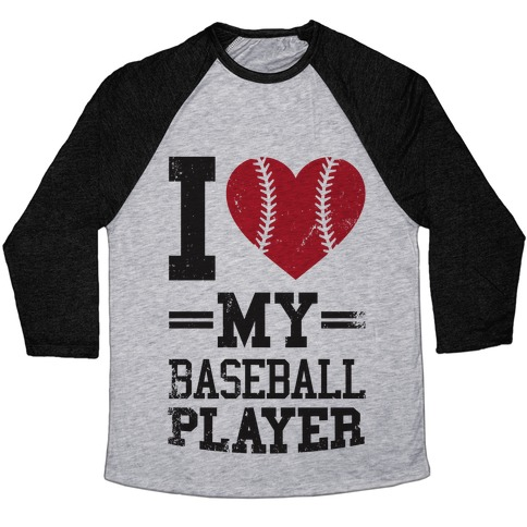 I Love My Baseball Player Baseball Tee