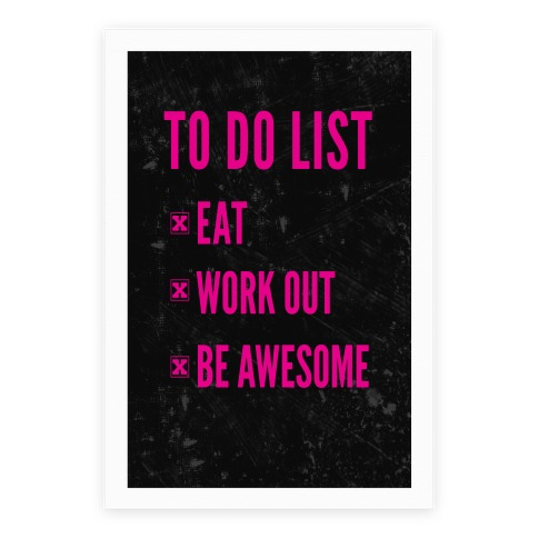 to do list eat workout and be awesome poster lookhuman
