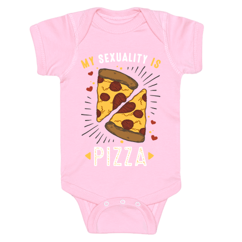 My Sexuality is Pizza Baby Onesy