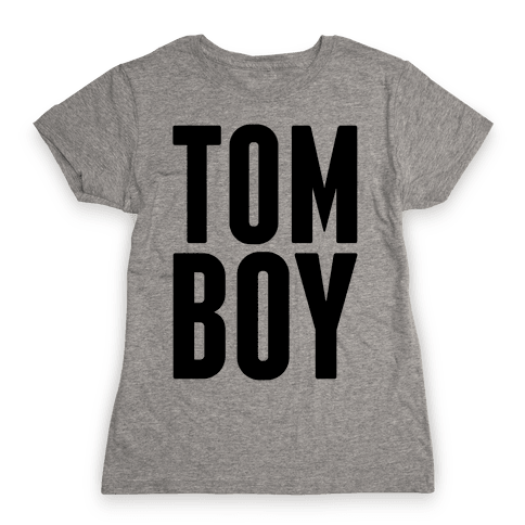 Tom Boy Womens T-Shirt