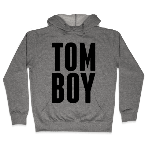 Tom Boy Hooded Sweatshirt