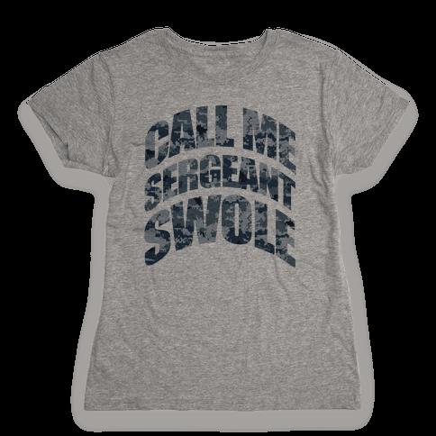 Sergeant Swole (Blue) Womens T-Shirt