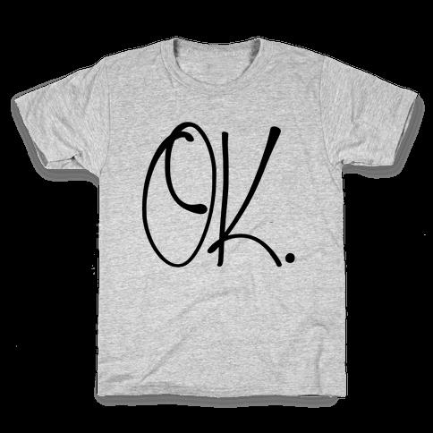 OK. Kids T-Shirt