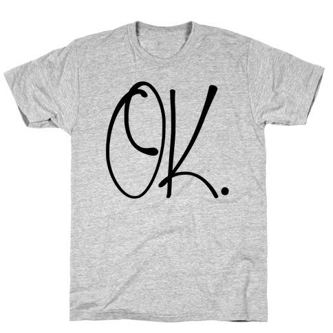 OK. Mens T-Shirt