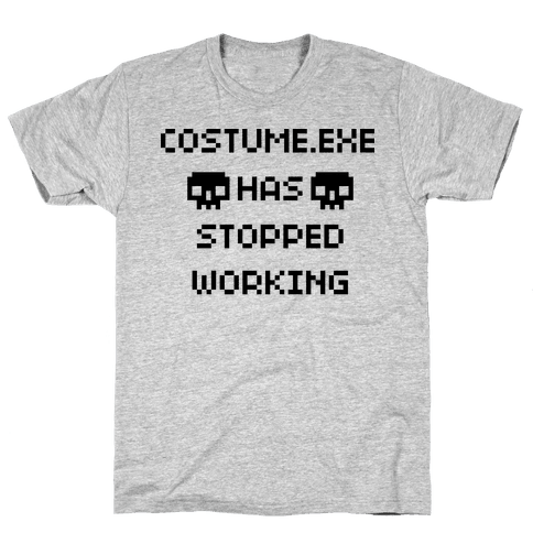 Costume.exe Has Stopped Working Mens T-Shirt