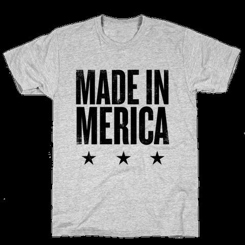 Made In Merica Mens T-Shirt