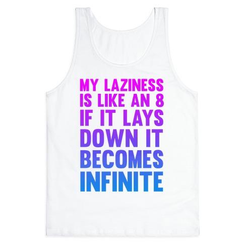 Infinite Laziness Tank Top