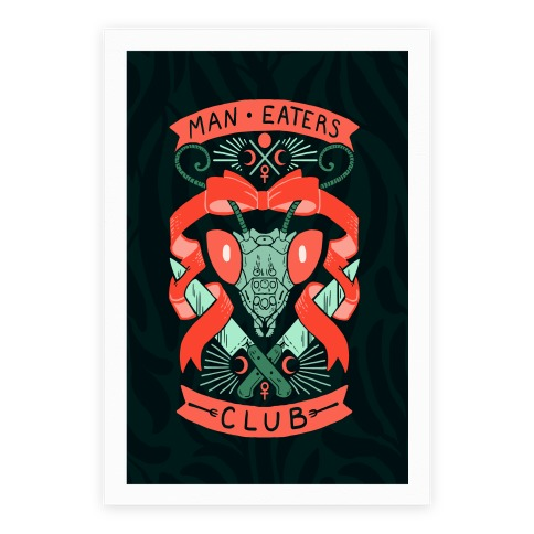 Praying Mantis Man-Eater's Club Poster