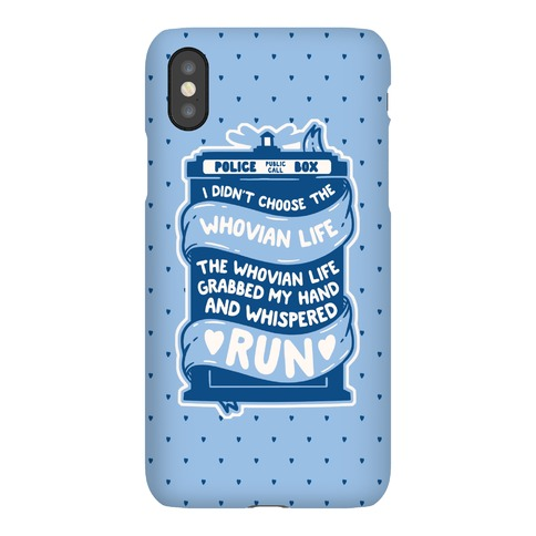 I Didn't Choose The Whovian Life Phone Case