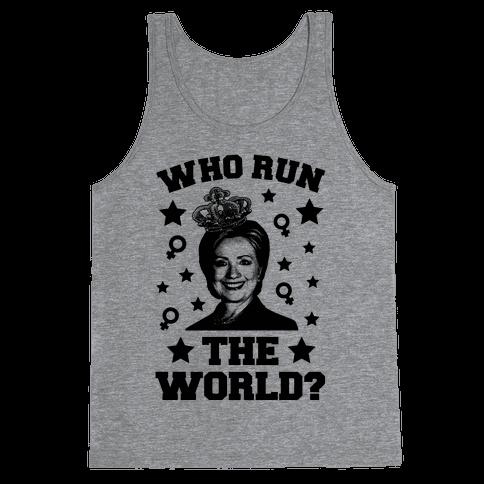 Who Run the World Tank Top