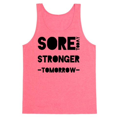 Sore Today Tank Top