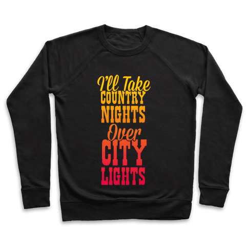 Country Nights Over City Lights Pullover