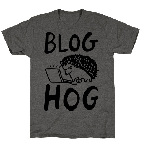Blog Hog T-Shirt