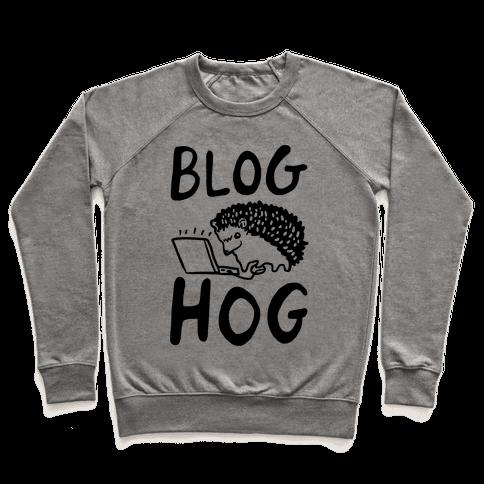Blog Hog Pullover