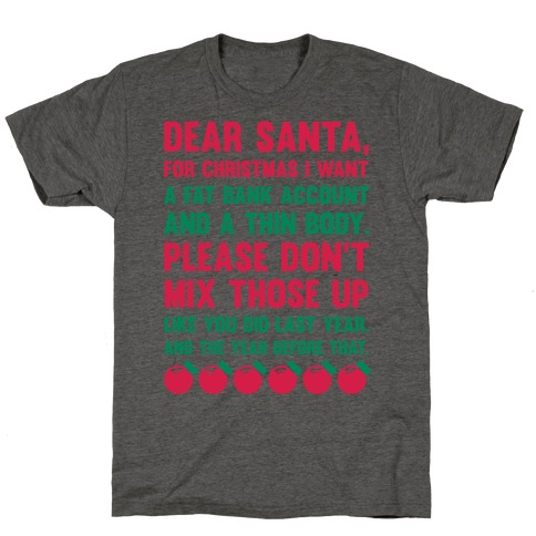 Dear Santa Mens/Unisex T-Shirt