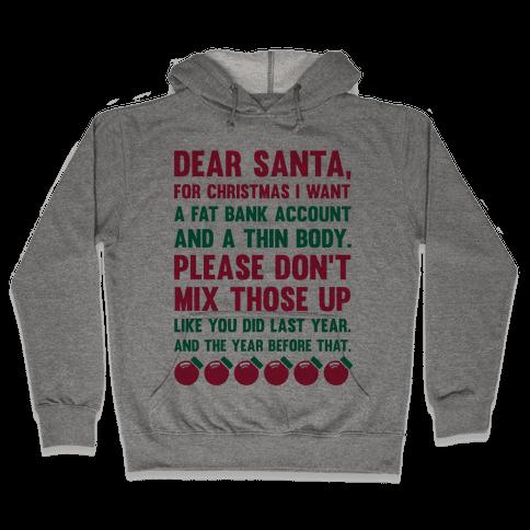 Dear Santa  Hooded Sweatshirt