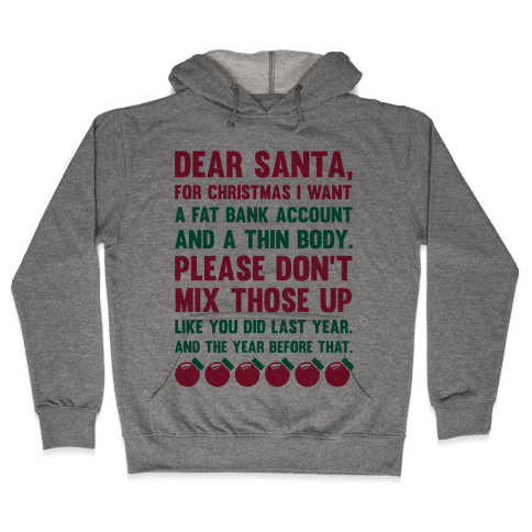 Dear Santa  Hooded Sweatshirt