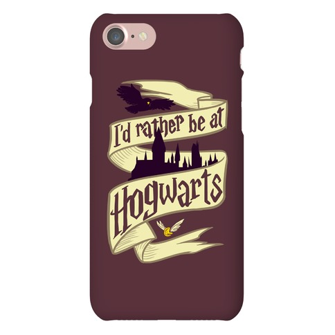 I'd Rather Be at Hogwarts Phone Case