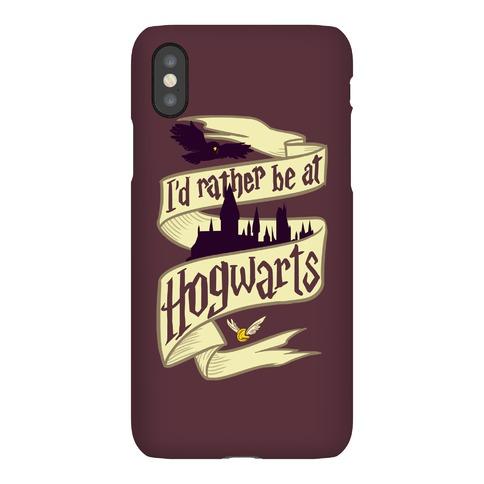 I'd Rather Be at Hogwarts Phone Case