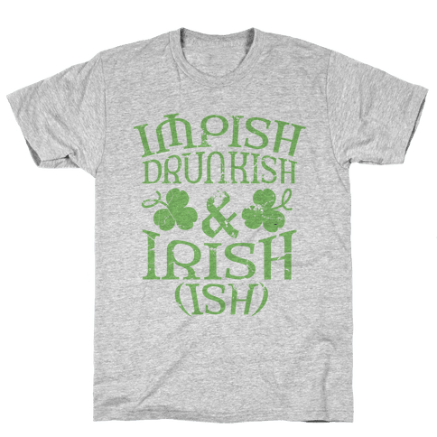 Irish Ish Mens T-Shirt