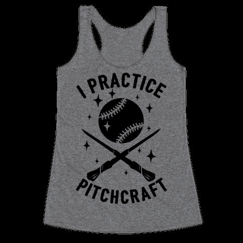 I Practice Pitchcraft Racerback Tank Top