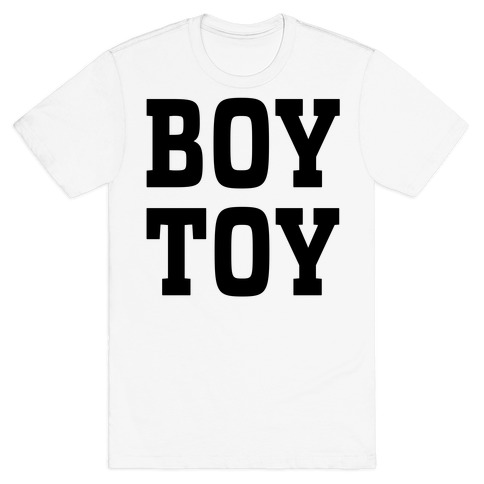 Boy Toy T-Shirt