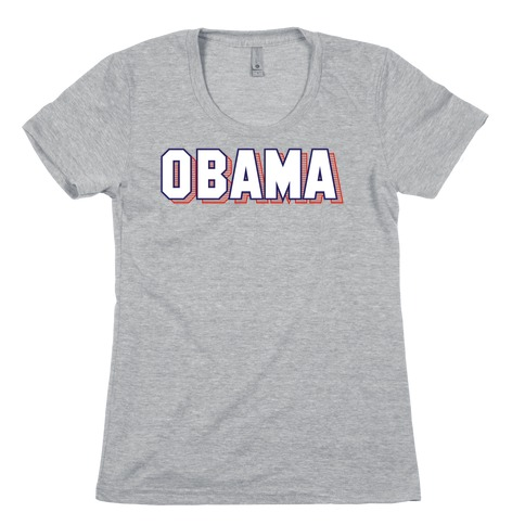 Obama Womens T-Shirt