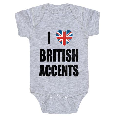 I Love British Accents Baby Onesy