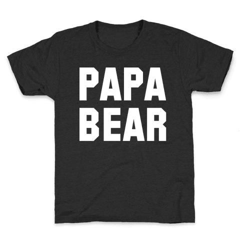 Papa Bear Kids T-Shirt
